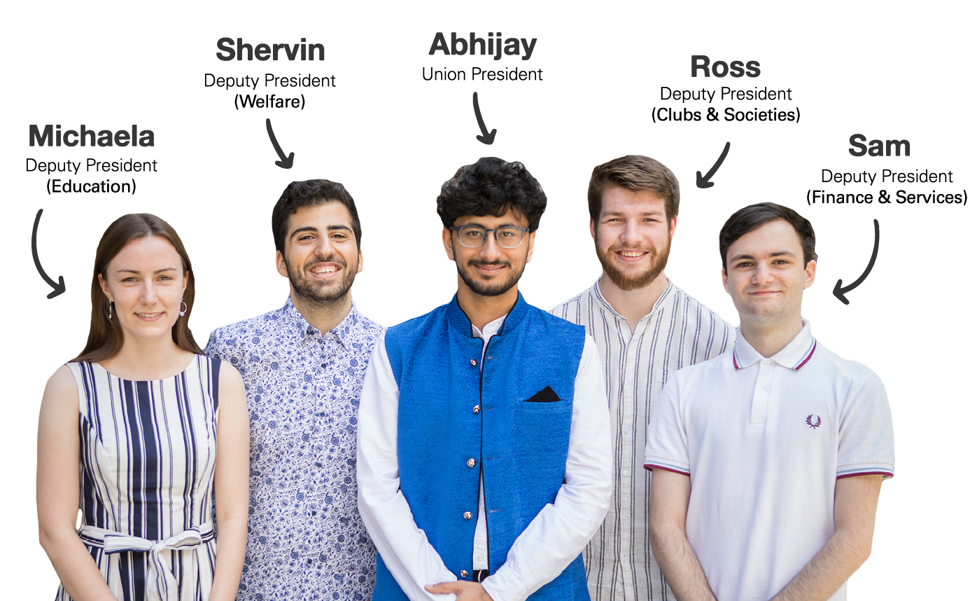 Imperial College Union Officer Trustees: Alejandro (Deputy President Education), James (Deputy President Clubs & Societies), Claudia(Deputy President Finance & Services), Rob(President), and Becky (Deputy President Welfare)