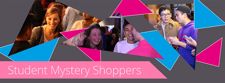 Student Mystery Shoppers