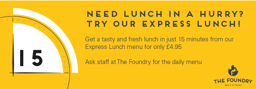Foundry - Express lunch in 15 minutes for just £4.95