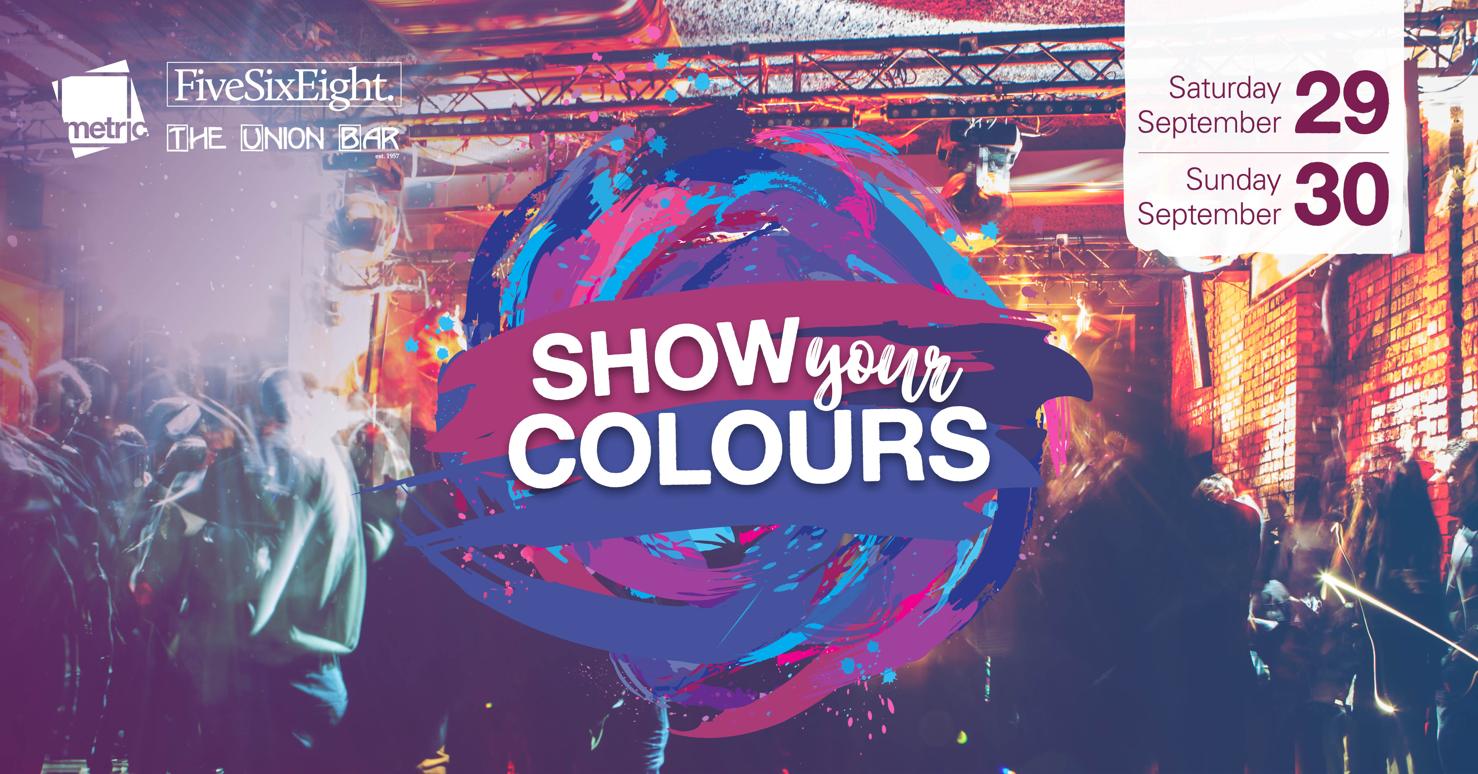 Show Your Colours Saturday 29 and Sunday 30 October 2018