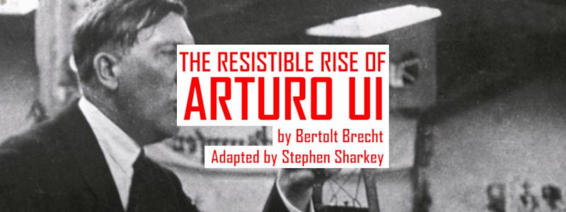 Saturday Ticket - The Resistible Rise of Arturo Ui Image