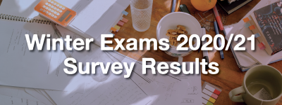 Notebooks spread on a table, text over: Winter Exams 2020/21 Survey Results