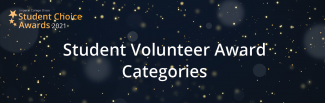 Dark background with sparkles, Student Academic Awards 2021 logo, title: Student Volunteer Award Categories