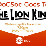 DOCSOC GOES TO THE LION KING - SECOND BATCH Image