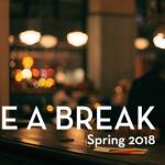 Take a Break - Spring 2018 (Non-Student) Image