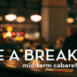 Take A Break - Summer Cabaret (Non-Student) Image