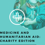 Medicine & Humanitarian Aid: Charity Edition - Speaker Panel & Q&A Image