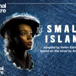 NT Live: Small Island Image