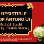 Thursday Ticket - The Resistible Rise of Arturo Ui Image