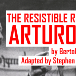 Saturday Ticket - The Resistible Rise of Arturo Ui Image
