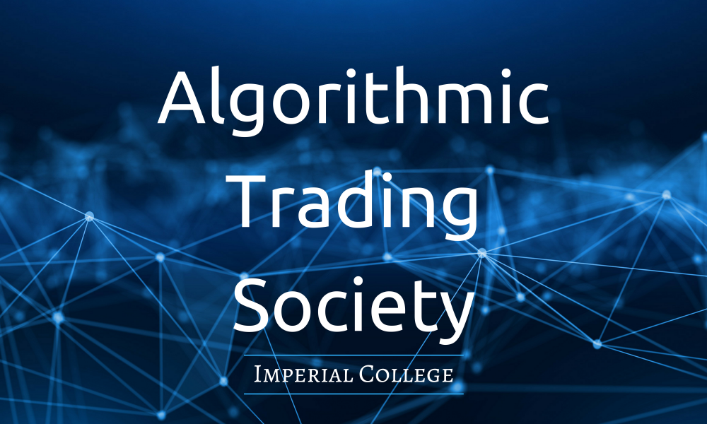 Algorithmic Trading Imperial College Union